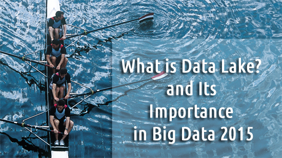 What-is-Data-Lake-and-Its-Importance-in-Big-Data-2015-eukhost